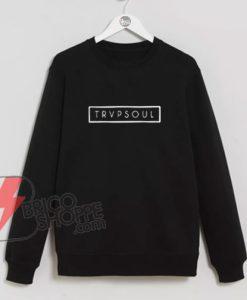 Trapsoul-Sweatshirt---Funny's-Sweatshirt-On-Sale