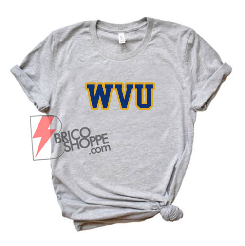 WVU T-Shirt - Funny's Shirt On Sale