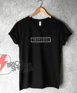 trapsoul-T-Shirt---Funny's-Shirt-On-Sale