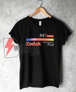 64T Kodak T-Shirt - Funny's Shirt On Sale