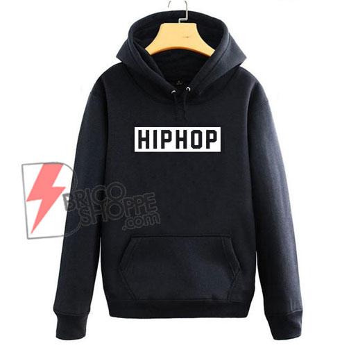HIP-HOP-Hoodie---Hiphop-Slogan-Hip-Hop-Music-Hoodie-Gangster-Rap-Trap-Hoodie