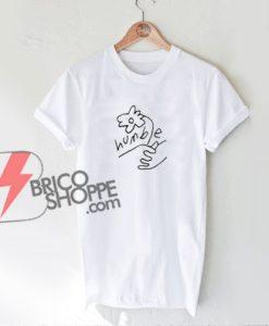 Humble-flower-handwriting-T-Shirt---Funny's-Shirt-On-Sale