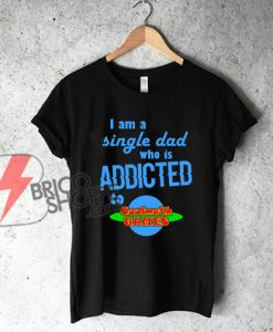 I'm-single-dad-who-is-addicted-to-coolmath-games---Funny's-Shirt-On-Sale