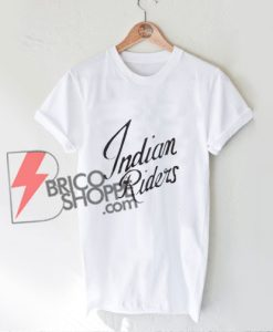 Indian-Riders-Shirt---Funny's-Shirt-On-Sale