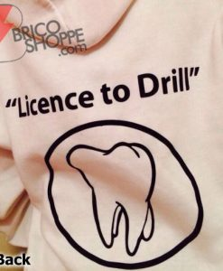 Licence-To-Drill-Hoodie---Funny's-Hoodie-On-Sale