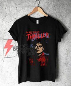 Michael Jackson Thriller King of Pop T-Shirt - Michael Jackson Shirt - Funny's Shirt On Sale