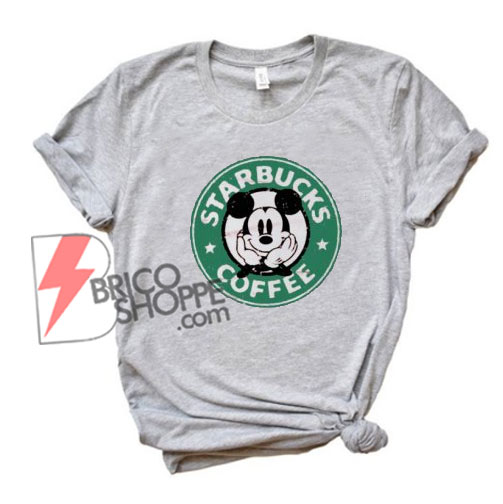 dcd95597b Mickey Mouse Starbucks Coffee T-shirts - Funny's Shirt on Sale ...