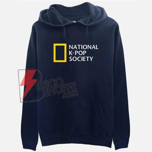 NATIONAL-K-POP-SOCIETY-Hoodie---Funny's-Hoodie-On-Sale
