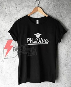 PH Diva T-Shirt - Funny's Shirt On Sale