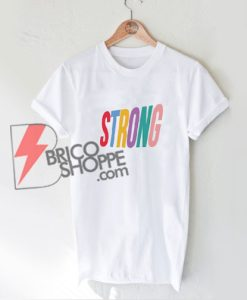 STRONG-Shirt---STRONG-Rainbow-Shirt---Funny's-Shirt-On-Sale