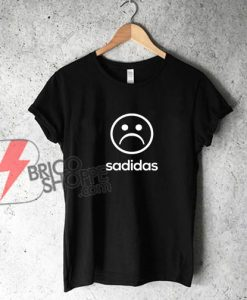Sadidas T-shirt - Sadidas Shirt - Funny's Shirt On Sale