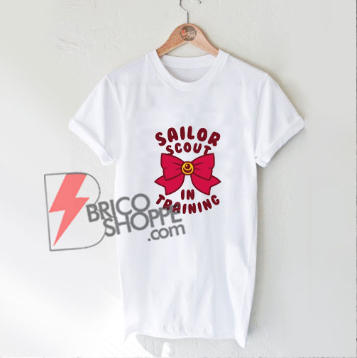 Sailor-Scout-in-Training-T-Shirt---Funny's-Shirt-On-Sale