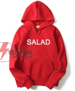Salad Hoodie Unisex Adult Size S – 2XL - Funny's Hoodie On Sale