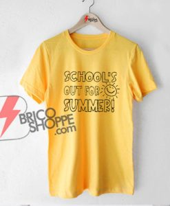 School's Out For Summer T-Shirt - Funny's Shirt On Sale