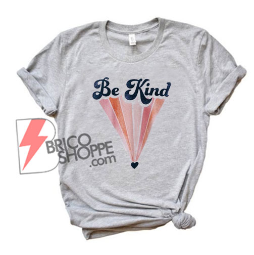 Vintage Shirt - Be Kind Retro Shirt - Funny's Shirt On Sale