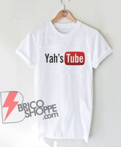 Yah's-Tube-Shirt---Funny's-Shirt-On-Sale