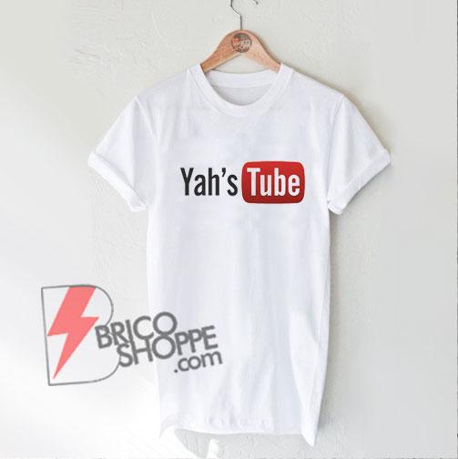 Yah's-Tube-Shirt---Funny's-Shirt-On-Sale
