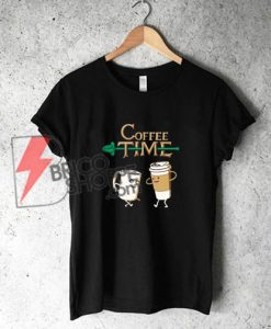 coffee time shirt - Funny's Coffee T-Shirt - Funny's Shirt