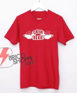 CENTRAL PERK Shirt - Central Perk Friends T-Shirt - Funny's Shirt