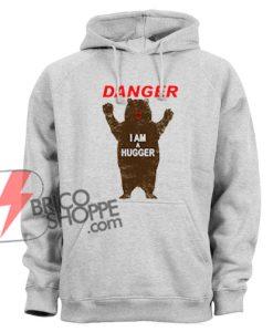 DANGER-I-AM-A-HUGGER-Hoodie