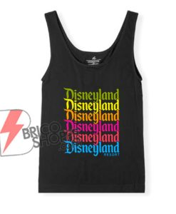 Disneyland Resort Rainbow Tank Top - Funny's Disneyland Tank Top - Funny's Disney Tank Top On Sale
