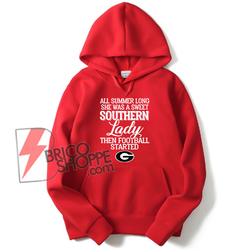 Georgia Bulldogs all summer long she was a sweet Southern lady Hoodie - Funny's Hoodie