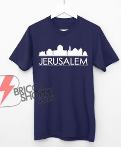 JERUSALEM CITY Shirt - Funny's Shirt On Sale