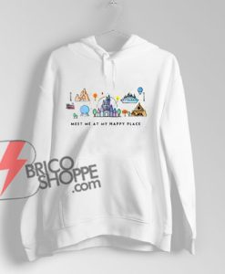 Meet Me At My Happy Place Hoodie - Vacation Hoodie - Funny's Hoodie On Sale