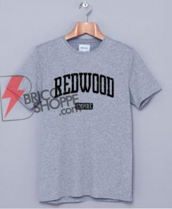 Redwood Empire California T-shirt - Funny's Shirt On Sale