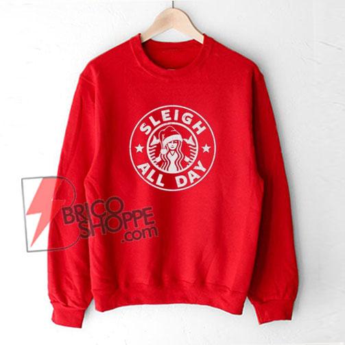 Sleigh-All-Day-Sweater-Christmas-Sweatshirt,-Funny-Christmas-Sweatshirt,-Christmas-Shirt