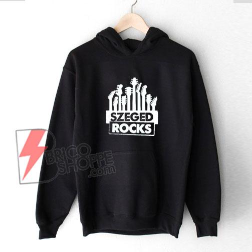 SzegedRocks-Hoodie---Funny's-Hoodie-On-Sale