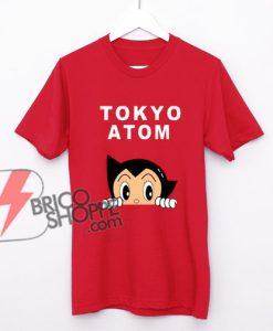 TOKYO ATOM Shirt - Astro Boy Shirt - Funny's Shirt On Sale