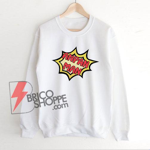 ANPAN-MAN-Sweatshirt---Funny's-Sweatshirt-On-Sale