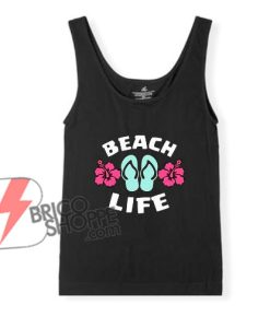 BEACH LIFE Tank Top - Summer Tank Top - Funny's Tank Top On Sale