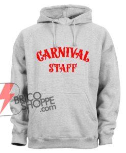 CARNIVAL STAFF Hoodie - Funny's Hoodie on Sale