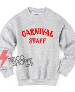 CARNIVAL-STAFF-Sweatshirt---Funny's-Sweatshirt-on-Sale