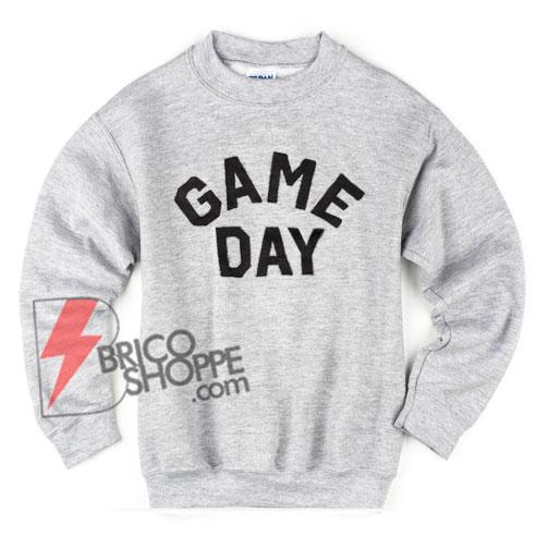 GAME-DAY-Sweatshirt---Gamers-Sweatshirt---Funny's-Sweatshirt-On-Sale