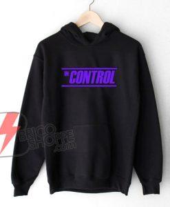 IN-CONTROL-Hoodie---Funny's-Hoodie-On-Sale