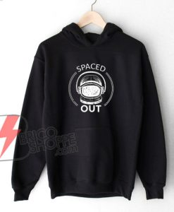 SPACED-OUT-Hoodie---Funny's-Hoodie-On-Sale