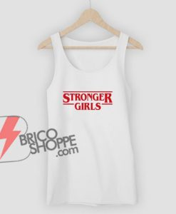STRONGER-GIRLS-Tank-Top---Funny's-Tank-Top-On-Sale
