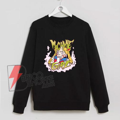 Sailor-Moon-Sweatshirt---Machine-Girl-Sweatshirt---Funny's-Sweatshirt-On-Sale