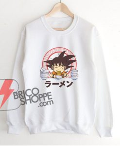 Saiyan Ramen Sweatshirt - Songoku Ramen - Dragon Ballz Ramen - Funny's Sweatshirt On Sale