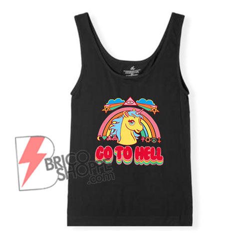 Unicorn-Go-To-Hell-Tank-Top-–-Funny's-Tank-Top-On-Sale