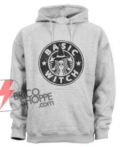 BASIC WITCH Coffee Hoodie - Parody Coffee Hoodie - Halloween Hoodie On Sale