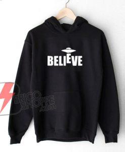 Believe-UFO-Hoodie---Funny's-Hoodie-On-Sale