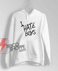I-HATE-BOYS-Hoodie---Funny's-Hoodie-On-Sale