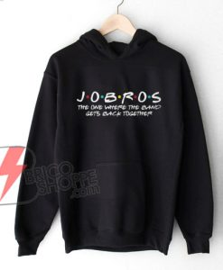 JOBROS-The-One-Where-The-Band-Gets-Back-Together-Hoodie-–-Jobros-Friends-Style