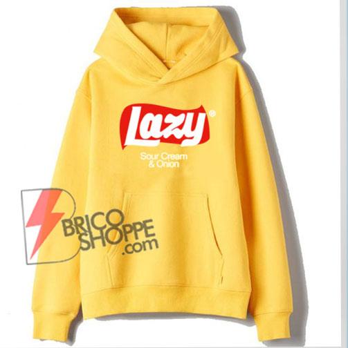 LAZY Hoodie - Funny's Hoodie On Sale