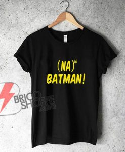 Na16 Bat Theme Tshirt Funny Sarcastic Science Comic Tee