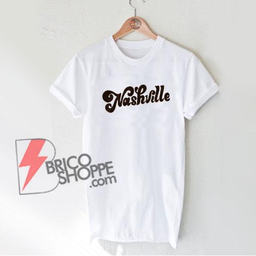 Nashville-Tee---Funny's-Shirt-On-Sale